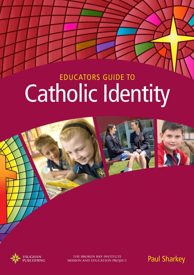 Educators Guide to Catholic Identity