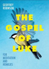 Gospel of Luke for Meditation and Homilies