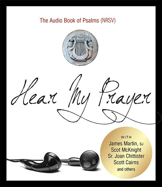 Hear My Prayer: The Complete Audio Book of Psalms (NRSV) 4 CD set