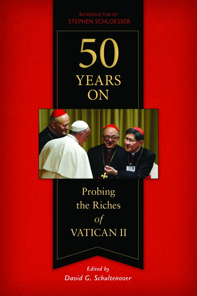 50 Years On: Probing the Riches of Vatican II