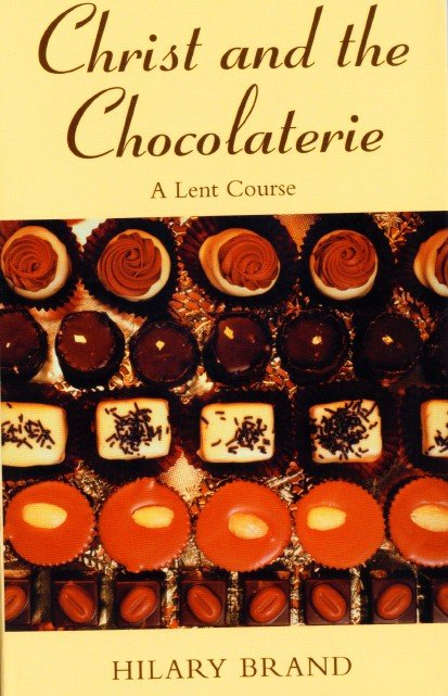 Christ and the Chocolaterie A Lent Course based on Chocolat
