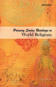 Primary Source Readings in World Religions Student Text