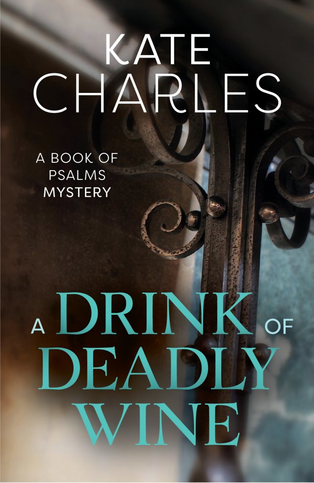A Drink of Deadly Wine Book of Psalms Mysteries Book 1