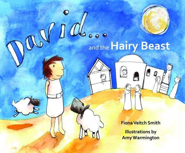 David and the Hairy Beast Young David Series Book 1