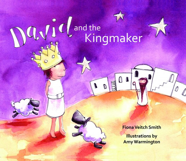 David and the Kingmaker Young David Series Book 2