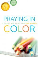 Praying in Color: Drawing a New Path to God- Portable Edition