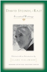 David Steindl-Rast: Essential Writings Modern Spiritual Masters Series