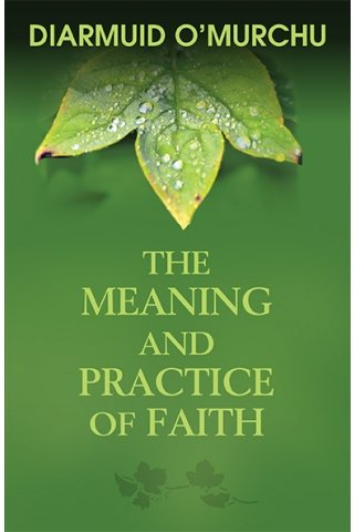 Meaning and Practice of Faith