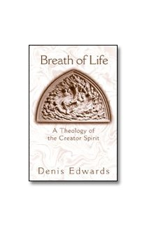 Breath of Life : A Theology of the Creator Spirit