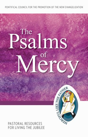 Psalms of Mercy: Pastoral Resources for Living the Jubilee