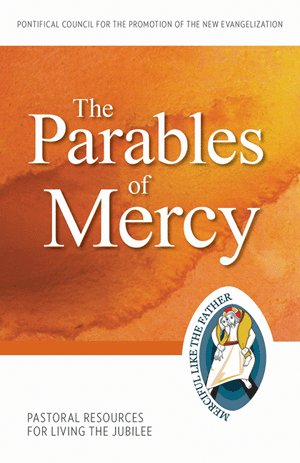 Parables of Mercy: Pastoral Resources for Living the Jubilee