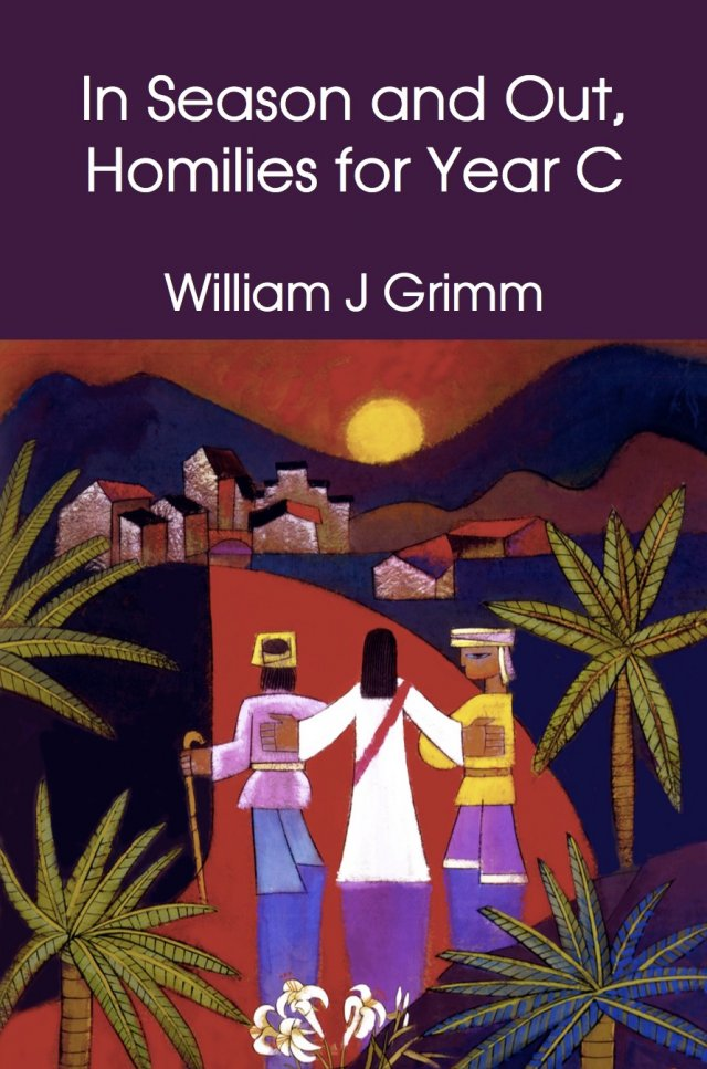 In Season and Out, Homilies for Year C paperback