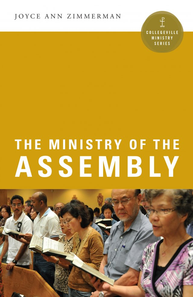 Ministry of the Assembly  Collegeville Ministry Series