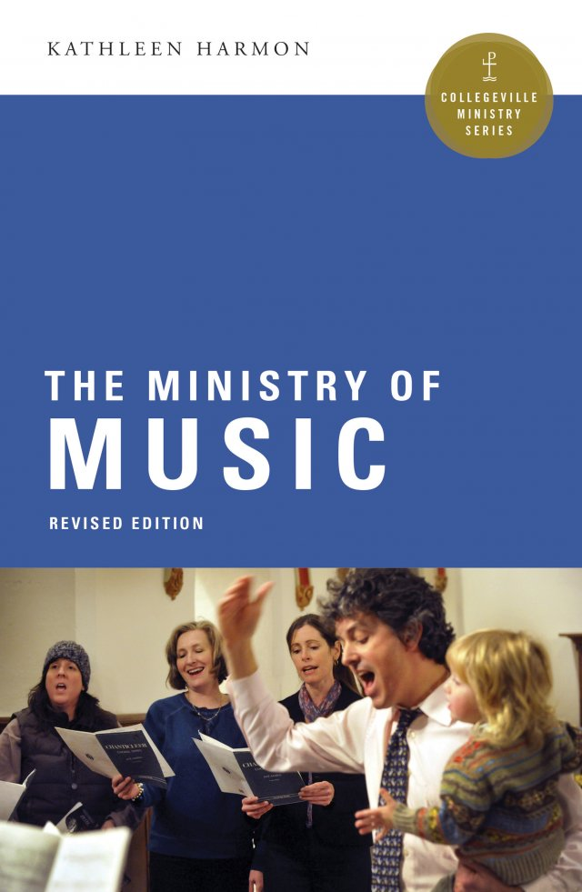 Ministry of Music  Collegeville Ministry Series Revised Edition