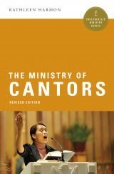 Ministry of Cantors  Collegeville Ministry Series Revised Edition
