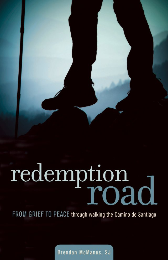 Redemption Road: From Grief to Peace Through Walking the Camino de Santiago