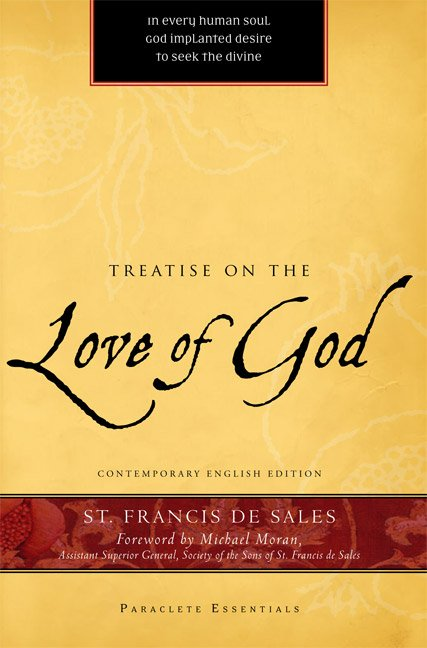 Treatise on the Love of God Paraclete Essentials