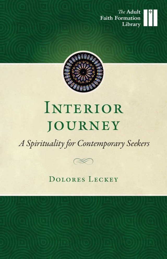 Interior Journey: A Spirituality for Contemporary Seekers Adult Faith Formation Library