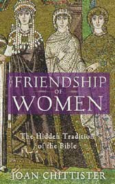 Friendship of Women : The Hidden Tradition of the Bible