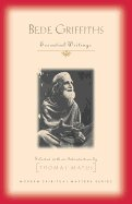Bede Griffiths Essential Writings Modern Spiritual Masters Series