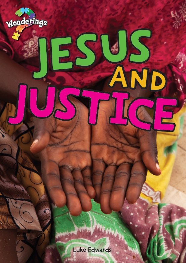 Jesus and Justice Wonderings Student Book