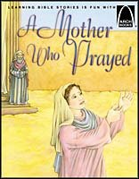 Arch Book: A Mother Who Prayed