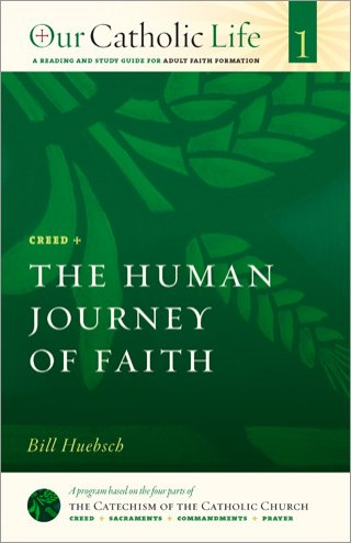Human Journey of Faith: Our Catholic Life Book 1