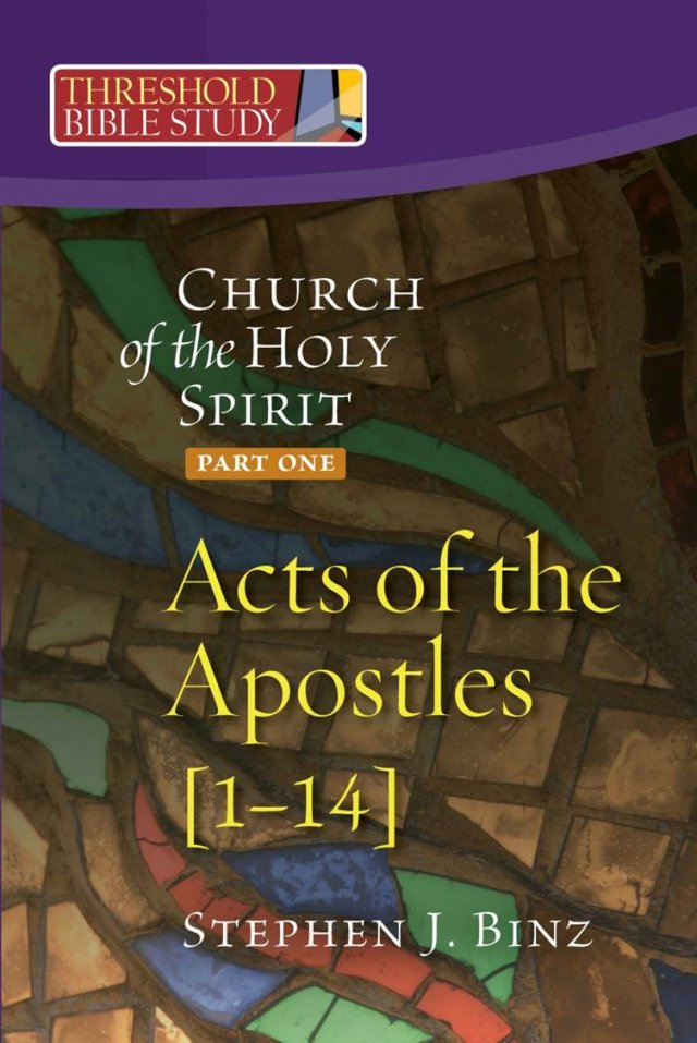 Church of the Holy Spirit Part One: Acts 1-14 Threshold Bible Study