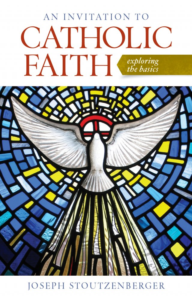An Invitation to Catholic Faith: Exploring the Basics