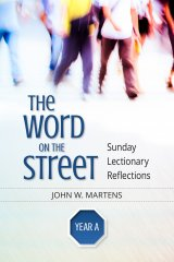 Word on the Street Year A: Sunday Lectionary Reflections