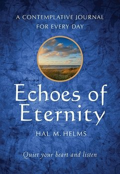 Echoes of Eternity: Contemplative Journal for Every Day