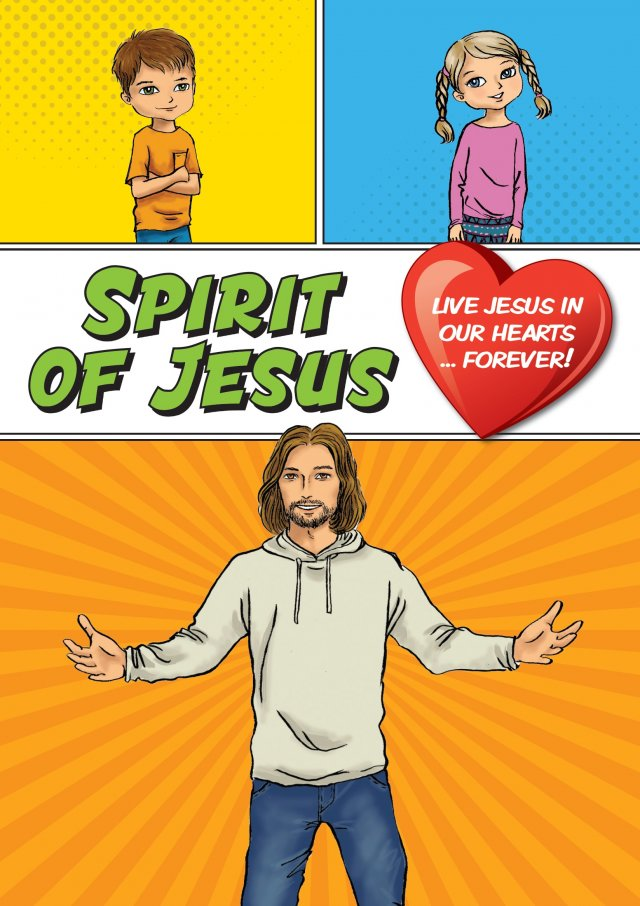 Spirit of Jesus: Make Jesus Real Grades 3 and 4