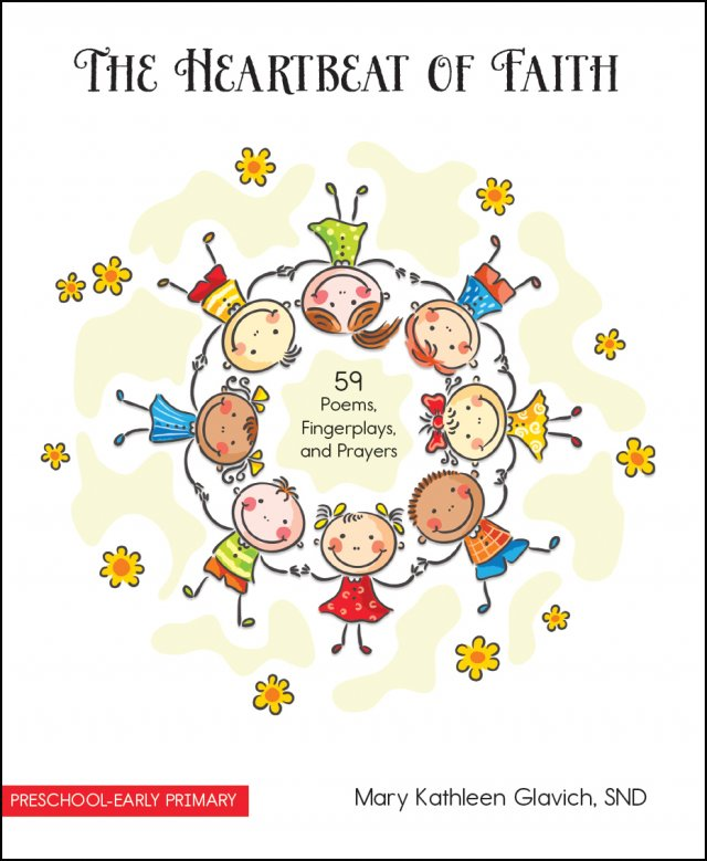 Heartbeat of Faith: 59 Poems, Fingerplays, and Prayers