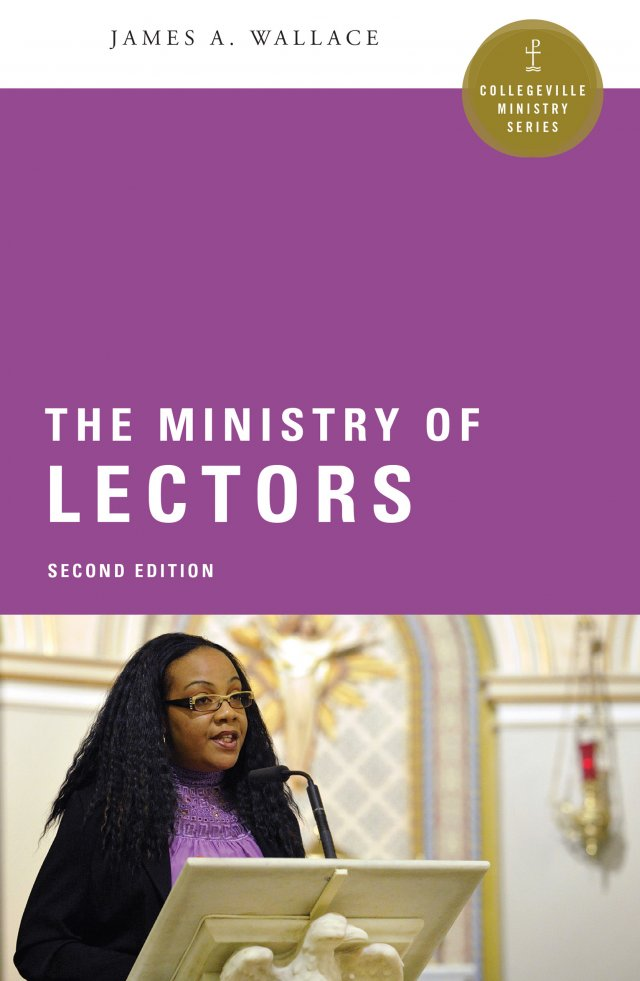 Ministry of Lectors  Collegeville Ministry Series Second Edition