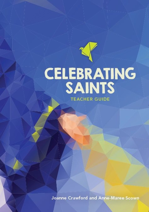 Celebrating Saints Teacher Guide