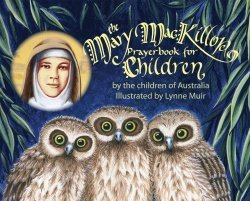 Mary MacKillop Prayerbook for Children