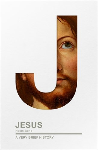 Jesus: A Very Brief History