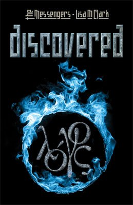 Messengers: Discovered - Messengers Series Book 1
