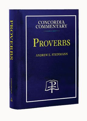 Proverbs Concordia Commentary