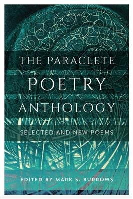 Paraclete Poetry Anthology: Selected and New Poems