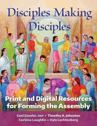 Disciples Making Disciples: Print and Digital Resources for Forming the Assembly