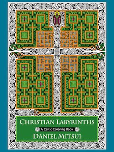 Christian Labyrinths: A Celtic Coloring Book