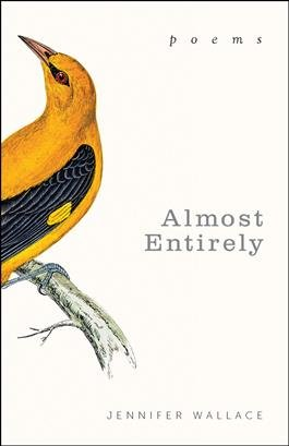 Almost Entirely: Poems