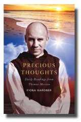 Precious Thoughts Daily readings from Thomas Merton