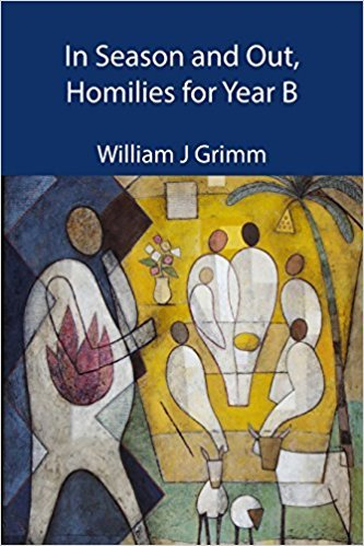 In Season and Out: Homilies for Year B paperback