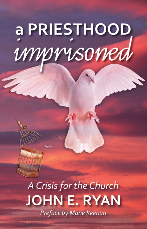 Priesthood Imprisoned: A Crisis for the Church