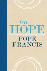 On Hope - Pope Francis clothbound hardcover