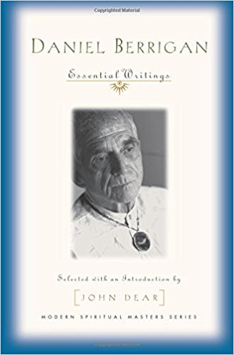 Daniel Berrigan : Essential Writings Modern Spiritual Masters Series