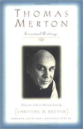 Thomas Merton: Essential Writings Modern Spiritual Masters Series