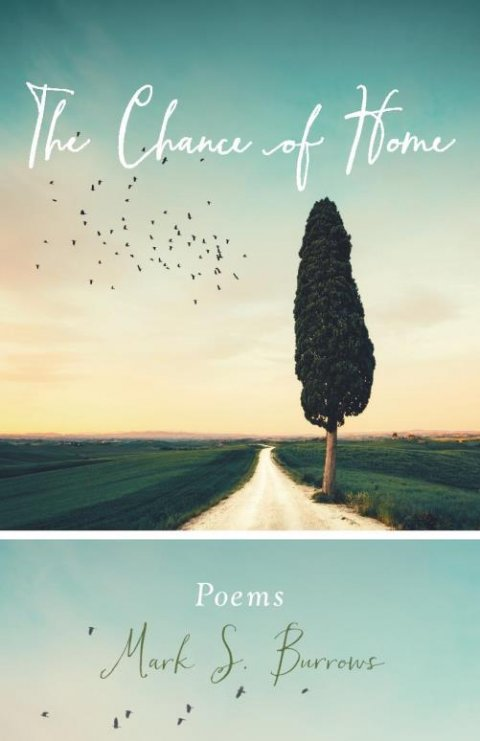Chance of Home: Poems